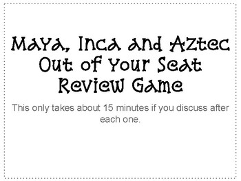Maya, Inca and Aztec: Get Up and Moving Review Game