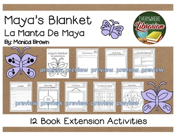 Maya's Blanket by Monica Brown 12 Book Extension Activities NO PREP