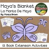 Maya's Blanket by Monica Brown 12 Book Extension Activities NO PREP