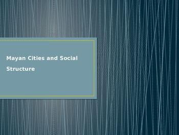 Mayan Cities and Social Structure