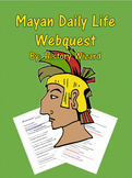 Mayan Daily Life Webquest