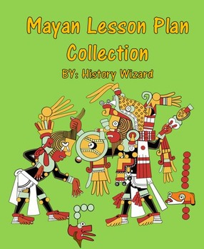 Mayan Lesson Plan Collection