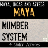 Mayan Culture and Number System Inquiry Based 4 Activities for Maya Inca Aztec