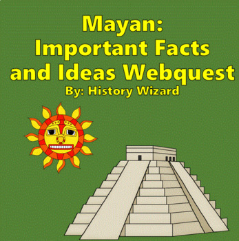 Mayan Webquest and Journal Activity (2 Lesson Plans)