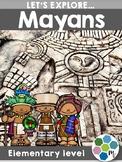 Mayans - Ancient Civilization Research Unit