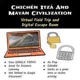 Chichen Itza, Maya Virtual Field Trip and Escape Room, Distance Learning