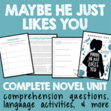 Maybe He Just Likes You Complete Novel Unit