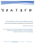 Physical Education Social Scenarios (Distance and Social E