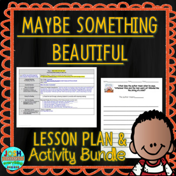 Maybe Something Beautiful 4-5 Day Lesson Plan and Activities