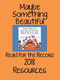 Maybe Something Beautiful - Read for the Record 2018