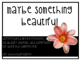 Maybe Something Beautiful Text Supplement