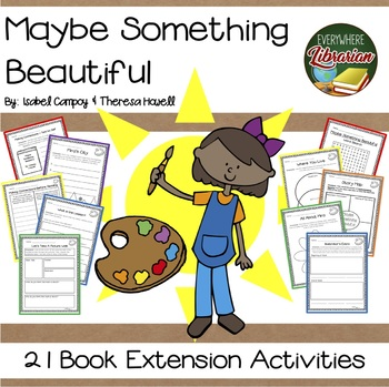 Maybe Something Beautiful by Campoy & Howell Literacy Book
