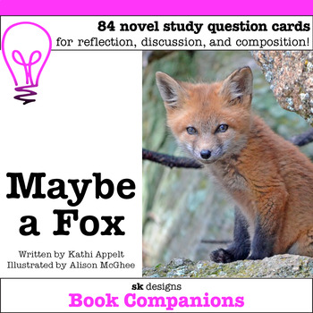 Maybe a Fox Discussion Question Cards