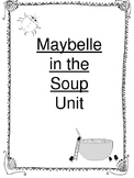 Maybelle in the Soup Unit