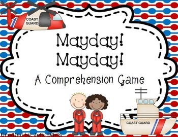 Mayday! Mayday! A Coast Guard Rescue Comprehension Game