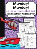 Mayday! Mayday! Interactive Notebook ~ Reading Street Kindergarten