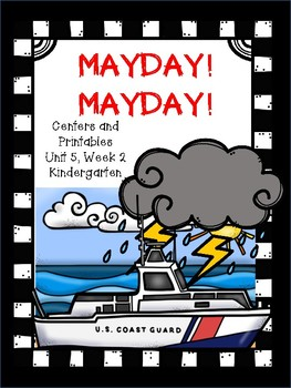Mayday!  Mayday!  Kindergarten, Centers and Printables for all ability levels