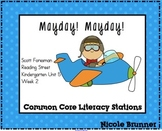 Mayday! Mayday! Reading Street Unit 5 Week 2 Common Core Literacy Stations