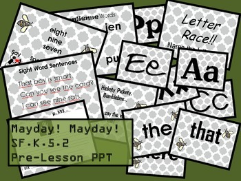 Mayday! Mayday! SF.K.5.2 Pre-Lesson PPT