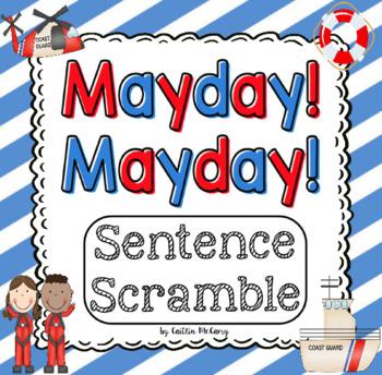 Mayday! Mayday! Sentence Scramble