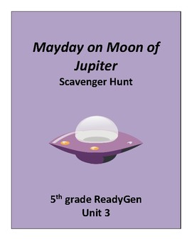 Mayday on Moon of Jupiter Scavenger Hunt, 5th grade ReadyGen Unit 3