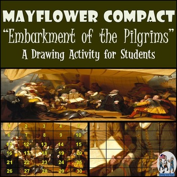 """Mayflower Compact - Recreating the """"Embarkation of the Pilgrims"""" Painting"""