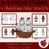 Mayflower. Mayflower What Do You See: A Thanksgiving Emerg