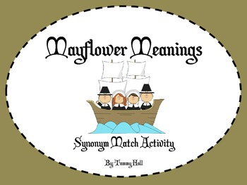 Mayflower Meanings- Synonym Match Activity