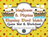 Rhyming Words Match Mat and Worksheet with Pilgrims on the