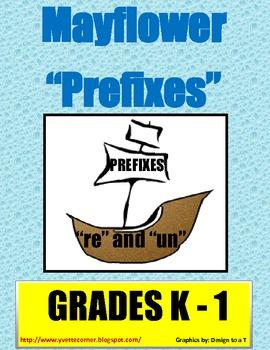 Mayflower Prefixes for K-1 graders