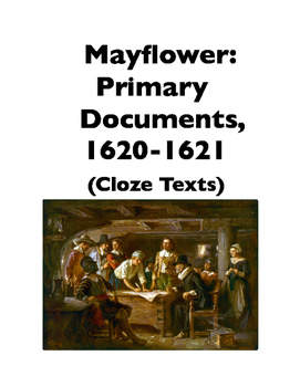 Mayflower: Primary Documents, 1620-1621 (Full-Text Cloze)