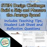 Design Challenge: Design Boats and Measure the Average Speed STEM Lab