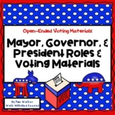 Mayor, Governor, President Roles and Voting Materials