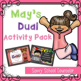 May's Dual School Counselor Activity Pack