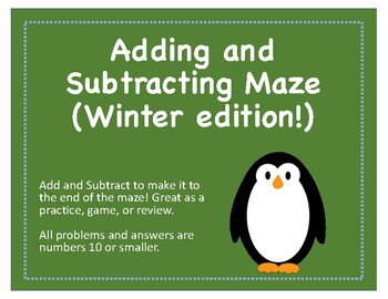 Maze: Adding and Subtracting (10 and smaller) Winter Edition