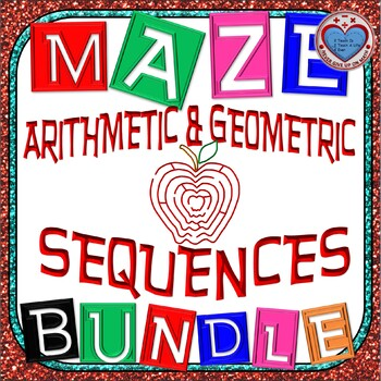 Maze - BUNDLE Arithmetic and Geometric Sequences (50%+ OFF)