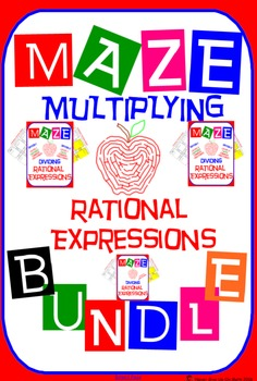 Maze - BUNDLE Multiplying Rational Expressions (3 Mazes = 36 Questions)