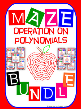 Maze - BUNDLE Operations on Polynomials (10 Mazes = 138 Questions)