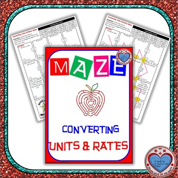 Maze - Converting Units and Rates