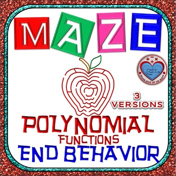 Maze - Describe the End Behavior (Notation in 3 different