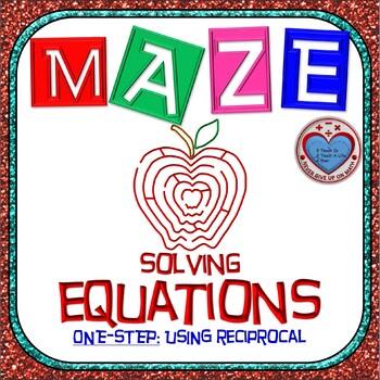 Maze - Equations - Solving One Step Equation - using RECIPROCAL