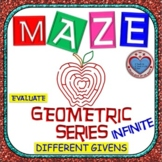 Maze - Evaluating INFINITE Geometric Series (Different Givens)
