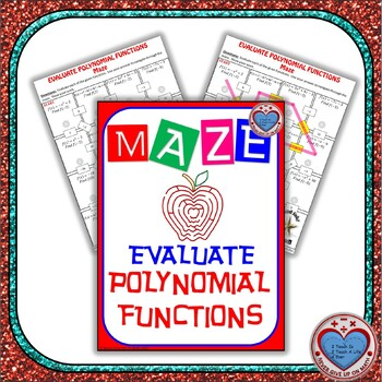 Maze - Evaluating Polynomial Functions (By Substitution)