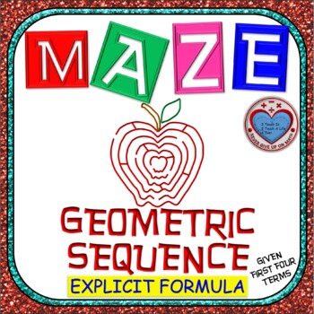 Maze - Explicit Formula of Geometric Sequence given first terms