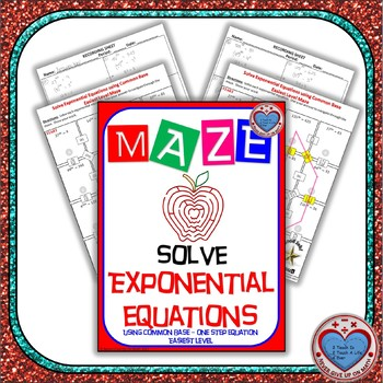 "Maze - Exponential Functions -  Solving Exp Fxns Common Base - Eas""IEST"" Level"