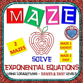 Maze - Exponential Functions-  Solving Exp Fxns using Loga