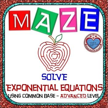Maze - Exponential Functions-  Solving Exp Fxns with Common Base -Advanced Level