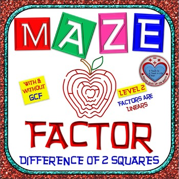 Maze - Factoring - Factor Difference of Two Squares With & Without GCF - Level 1
