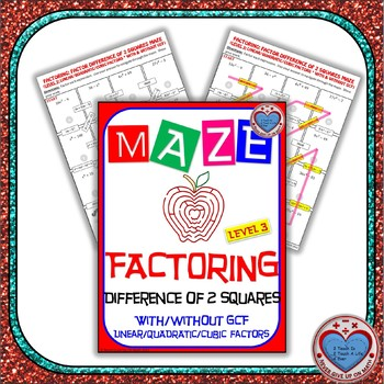Maze - Factoring - Factor Difference of Two Squares With & Without GCF - Level 2