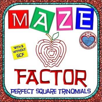 Maze - Factoring - Factor Perfect Square Trinomials With &